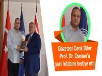 Gazeteci Cenk Diler Prof. Dr. Osam'a yeni kitabını hediye etti