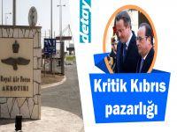 Kritik Kıbrıs pazarlığı
