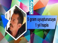 5 gram uyuşturucuya 1 yıl hapis