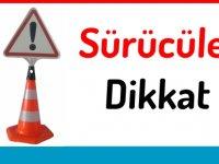 Yarköy-Ergazi Kavşağı arası trafiğe kapalı olacak