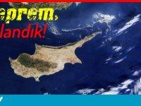 Kıbrıs'ta deprem! Sallandık!