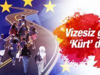 Vizesiz Avrupa'da Kürt detayı asıl endişe...