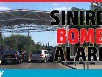 Sınırda Bomba Alarmı
