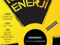 """LAÜ'de iki farklı konferans:""""Nükleer Enerji"""""""