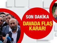 Can Dündar'ın MİT TIR'ları davasında flaş karar