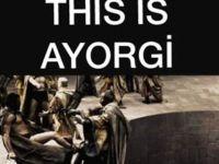 """""""This is Ayorgi!"""" eylemi başladı!"""