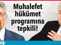 Muhalefet hükümet programına tepkili!