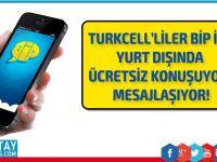 Turkcell'liler BiP ile yurt dışında  ücretsiz konuşuyor, mesajlaşıyor