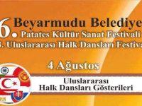 Uluslararası Beyarmudu Patates Kültür ve Sanat Festivali başlıyor!