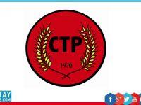 CTP Genel Başkanı'ndan istifalarla ilgili açıklama