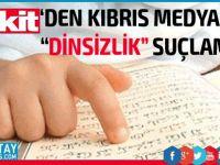 """""""Kıbrıs'ın dinsiz, komünist basını..."""""""