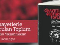"""Fadıl Çağda'nın """"Cinayetlerle Sustrulan Toplum"""" kitabı Girne'de tanıtılacak"""