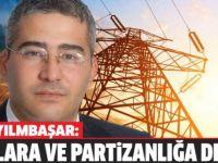 """Yılmabaşar: """"Zamlarla birlikte topluma büyük darbe vuruldu"""""""