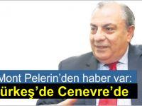 Cenevre'de 5'li Konferans devam ediyor, Tuğrul Türkeş'de Cenevre'ye gitti