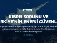 Kıbrıs sorunu ve Türkiye'nin enerji güvenliği