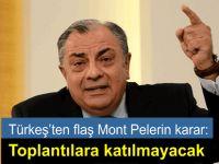 Türkeş Mont Pelerin'deki teknik heyetler toplantılarına katılmayacak