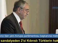 """""""Biran önce AP'de Kıbrıslı Türklerin sesi duyulmalı"""""""