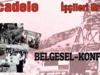 """Lefke'de """"1948 Büyük Maden Grevi"""" konferans ve belgesel gösterimi"""