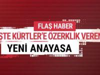 İşte Kürtlere özerklik veren anayasa taslağı