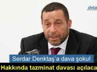 Başbakan Yardımcısı Denktaş'a dava şoku!