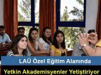 LAÜ Özel Eğitim Alanında Yetkin Akademisyenler Yetiştiriyor