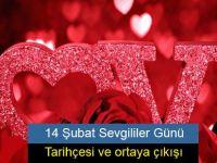 14 Şubat Sevgililer Günü tarihçesi ve ortaya çıkışı