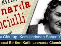 3 Kadını Öldürüp, Kemiklerinden Sabun Yapan Psikopat Bir Seri Katil: Leonarda Cianciulli
