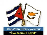 Küba, Kıbrıs'ta çözüm konusunda net
