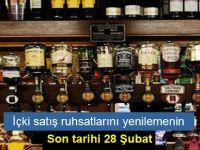 İçki satış ruhsatlarını yenilemenin son tarihi 28 Şubat