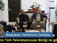 Başbakan Yardımcısı Denktaş, Kıbrıs Türk Televizyoncular Birliği heyetiyle bir araya geldi