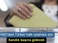 ABD'deki Türkler halk oylaması için sandık başına gidecek