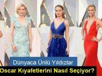 Dünyaca Ünlü Yıldızlar Oscar Kıyafetlerini Nasıl Seçiyor?