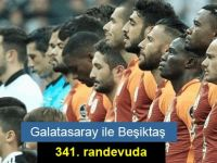 Galatasaray ile Beşiktaş 341. randevuda