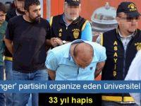 'Swinger' partisini organize eden üniversiteliye 33 yıl hapis