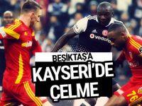 Beşiktaş - Kayserispor maçı geniş özeti