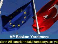 Türk bakanların AB sınırlarındaki kampanyaları yasaklanmalı