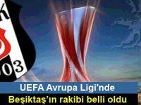 Beşiktaş'ın UEFA Avrupa Ligi'nde çeyrek finaldeki rakibi belli oldu