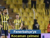 Fenerbahçe'ye Kocaman çelmesi