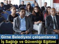Girne Belediye Çalışanları İş Sağlığı Ve Güvenliği Eğitimi ne katıldı