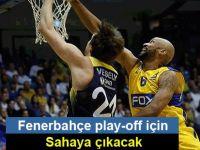 Fenerbahçe play-off için sahaya çıkacak