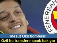 Mesut Özil bombası!