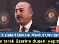 """Çavuşoğlu, devam eden görüşmeleri """"son fırsat"""" diye nitelendirdi"""