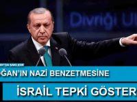 Erdoğan'ın Nazi benzetmesine İsrail'den tepki