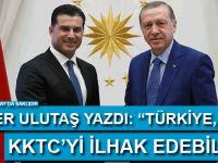 Taner Ulutaş yazdı: Türkiye 'KKTC'yi ilhak edebilir