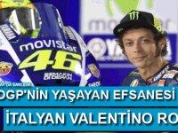 MotoGP'nin yaşayan efsanesi; Rossi