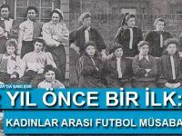 122 yıl önce bir ilk: Kadınlar arası resmi futbol müsabakası