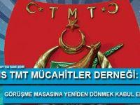 """Kıbrıs TMT Mücahitler Derneği: """"Görüşme masasına yeniden dönmek asla kabul edilemez ve kabul edilmemeli"""""""
