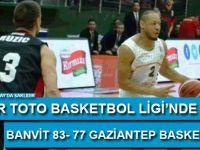 Banvit 83- 77 Gaziantep Basketbol