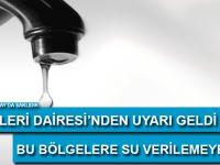 Su İşler Dairesi'nden önemli duyuru!