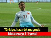 Türkiye, hazırlık maçında Moldova'yı 3-1 yendi